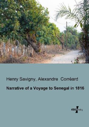 Narrative of a Voyage to Senegal in 1816 | Dodax.ch