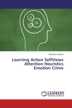 Learning Action SelfViews Attention Heuristics Emotion Crime | Dodax.ch