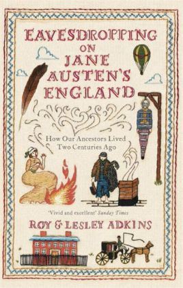 Eavesdropping on Jane Austen's England | Dodax.at