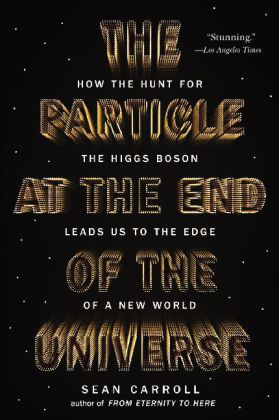 The Particle at the End of the Universe | Dodax.at