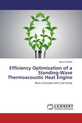 Efficiency Optimization of a Standing-Wave Thermoacoustic Heat Engine | Dodax.ch