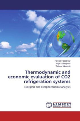 Thermodynamic and economic evaluation of CO2 refrigeration systems | Dodax.at