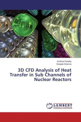 3D CFD Analysis of Heat Transfer in Sub Channels of Nuclear Reactors | Dodax.at