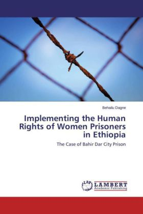Implementing the Human Rights of Women Prisoners in Ethiopia | Dodax.pl