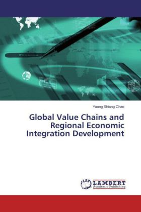 Global Value Chains and Regional Economic Integration Development | Dodax.fr