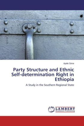 Party Structure and Ethnic Self-determination Right in Ethiopia | Dodax.pl