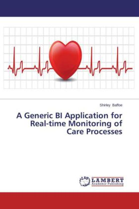 A Generic BI Application for Real-time Monitoring of Care Processes | Dodax.fr