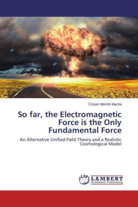 So far, the Electromagnetic Force is the Only Fundamental Force | Dodax.ch