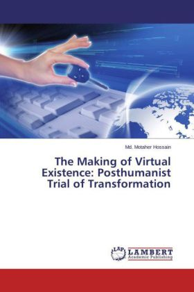 The Making of Virtual Existence: Posthumanist Trial of Transformation | Dodax.ch