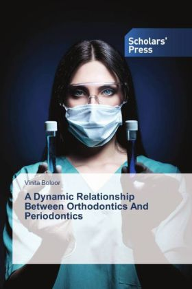 A Dynamic Relationship Between Orthodontics And Periodontics   Dodax.ch