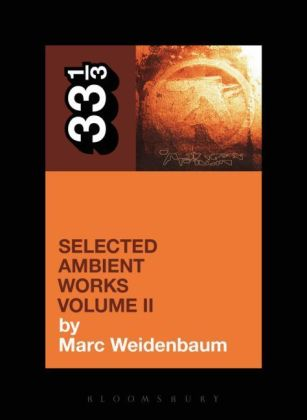 Aphex Twin's Selected Ambient Works. Vol.2 | Dodax.co.uk