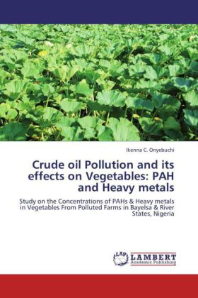 Crude oil Pollution and its effects on Vegetables: PAH and Heavy metals | Dodax.es