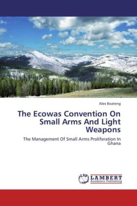 The Ecowas Convention On Small Arms And Light Weapons | Dodax.es
