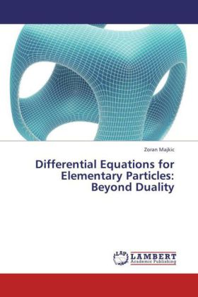 Differential Equations for Elementary Particles: Beyond Duality | Dodax.de