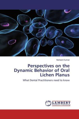 Perspectives on the Dynamic Behavior of Oral Lichen Planus | Dodax.de