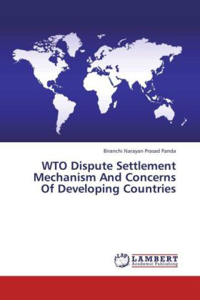 WTO Dispute Settlement Mechanism And Concerns Of Developing Countries | Dodax.pl