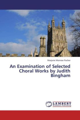An Examination of Selected Choral Works by Judith Bingham | Dodax.at
