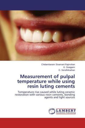 Measurement of pulpal temperature while using resin luting cements | Dodax.pl