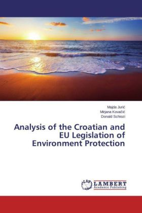 Analysis of the Croatian and EU Legislation of Environment Protection | Dodax.ch
