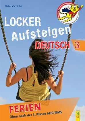 Locker Aufsteigen in Deutsch 3 - Ferien | Dodax.at