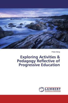 Exploring Activities & Pedagogy Reflective of Progressive Education | Dodax.co.uk