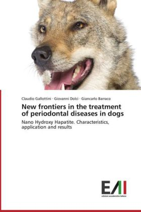 New frontiers in the treatment of periodontal diseases in dogs | Dodax.pl