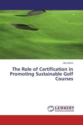 The Role of Certification in Promoting Sustainable Golf Courses | Dodax.de