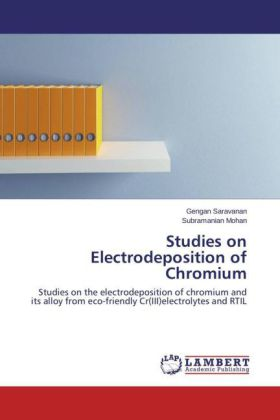 Studies on Electrodeposition of Chromium | Dodax.de