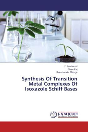 Synthesis Of Transition Metal Complexes Of Isoxazole Schiff Bases | Dodax.ch