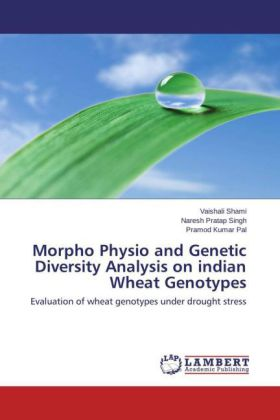 Morpho Physio and Genetic Diversity Analysis on indian Wheat Genotypes | Dodax.at