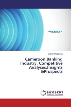 Cameroon Banking Industry. Competitive Analyses,Insights &Prospects | Dodax.es