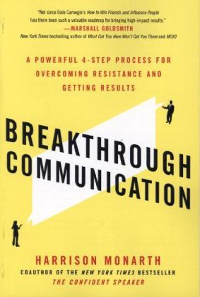 Breakthrough Communication: A Powerful 4-Step Process for Overcoming Resistance and Getting Results | Dodax.ch