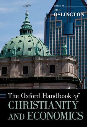 The Oxford Handbook of Christianity and Economics | Dodax.at