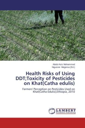 Health Risks of Using DDT;Toxicity of Pesticides on Khat(Catha edulis) | Dodax.ch