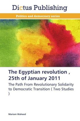 The Egyptian revolution , 25th of January 2011 | Dodax.at