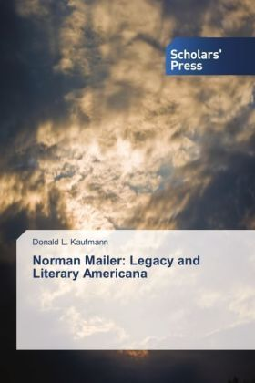 Norman Mailer: Legacy and Literary Americana | Dodax.ch