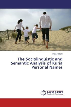 The Sociolinguistic and Semantic Analysis of Kuria Personal Names | Dodax.ch