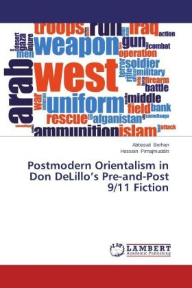Postmodern Orientalism in Don DeLillo's Pre-and-Post 9/11 Fiction | Dodax.ch