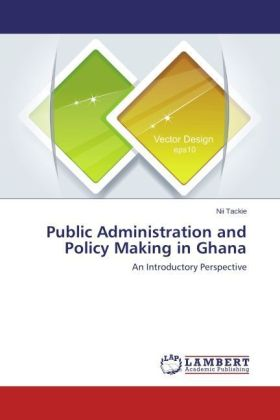 Public Administration and Policy Making in Ghana | Dodax.co.uk
