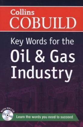 Collins COBUILD Key Words for the Oil & Gas Industry, w. MP3-CD | Dodax.pl