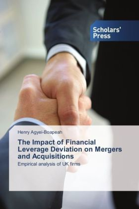 The Impact of Financial Leverage Deviation on Mergers and Acquisitions | Dodax.de