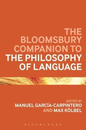 The Bloomsbury Companion to the Philosophy of Language | Dodax.at