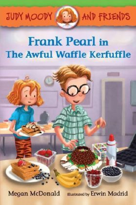 Judy Moody and Friends - Frank Pearl in the Awful Waffle Kerfuffle | Dodax.ch
