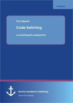 Code Switching: A sociolinguistic perspective   Dodax.de