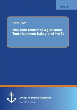 Non-Tariff Barriers to Agricultural Trade between Turkey and the EU | Dodax.de