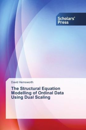 The Structural Equation Modelling of Ordinal Data Using Dual Scaling | Dodax.co.uk