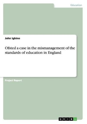 Ofsted a case in the mismanagement of the standards of education in England | Dodax.ch