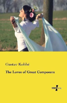 The Loves of Great Composers | Dodax.at