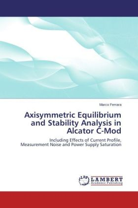 Axisymmetric Equilibrium and Stability Analysis in Alcator C-Mod | Dodax.at