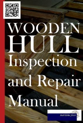 Wooden Hull Inspection and Repair Manual | Dodax.at